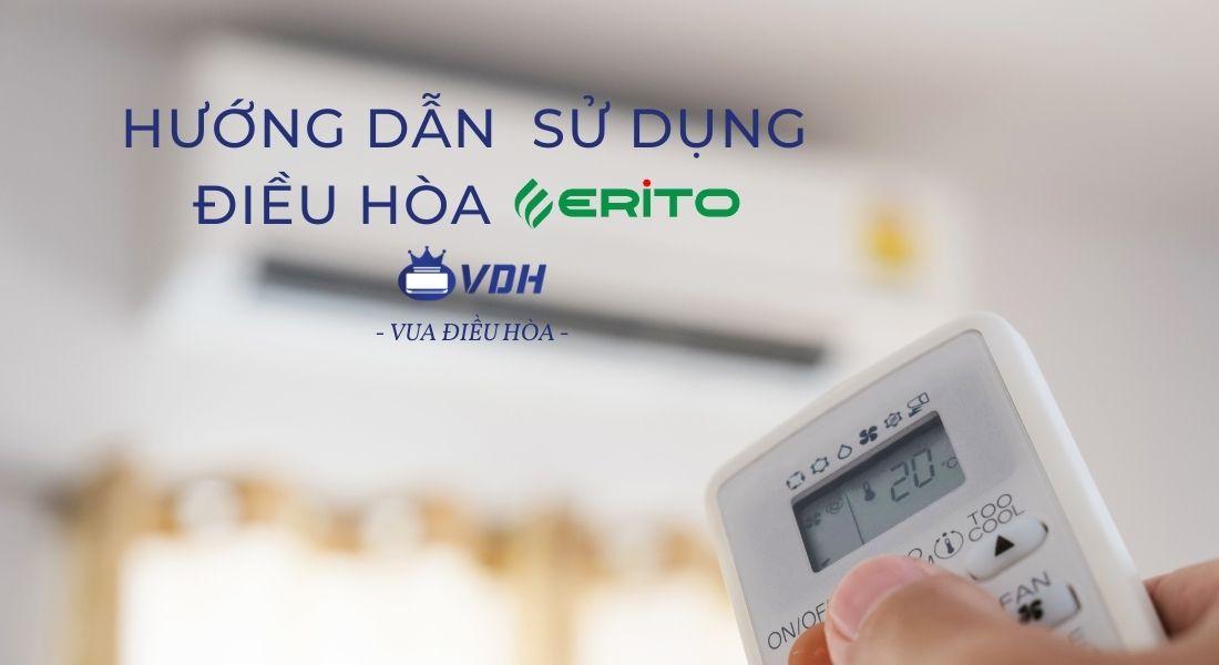 Hướng dẫn cách sử dụng điều hòa Erito